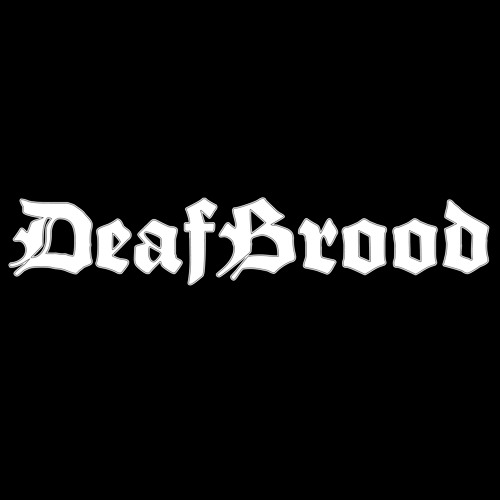 DeafBrood - Drunk As Fuck