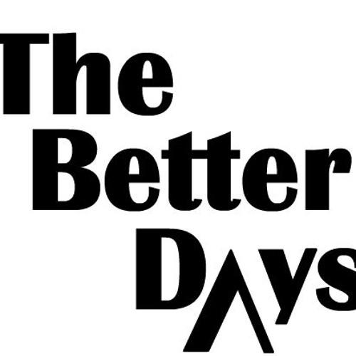 The Better Days's avatar