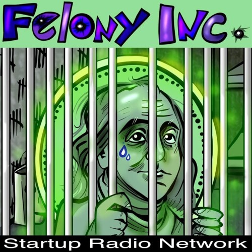 Felony Inc Podcast (tm)'s avatar