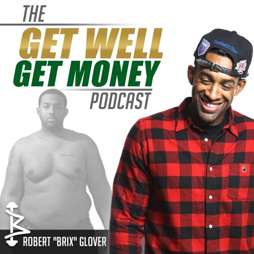 The Get Well Get Money Podcast's avatar