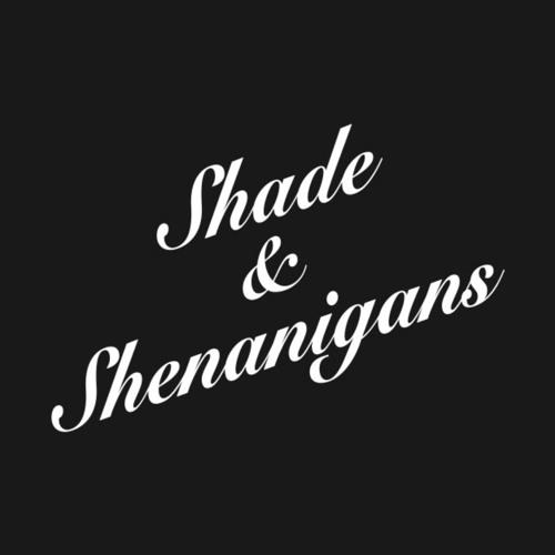 Shade & Shenanigans's avatar