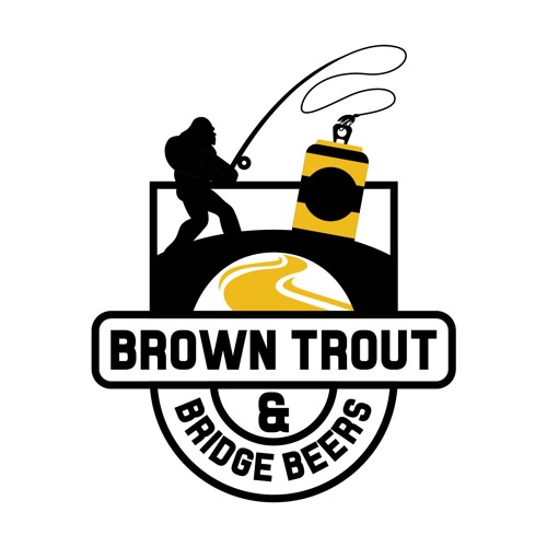 Brown Trout and Bridge Beers Fly Fishing Podcast's avatar