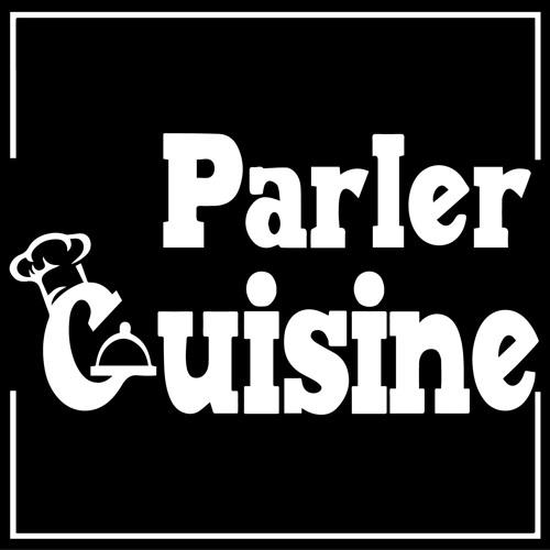 Parler Cuisine Podcast's avatar