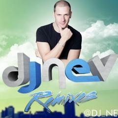 Dj Nev Remixes & Edits 2018