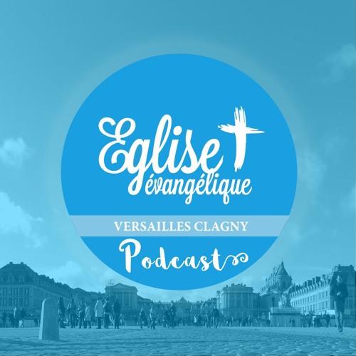 Eglise Evangélique Versailles Clagny - Le Podcast's avatar