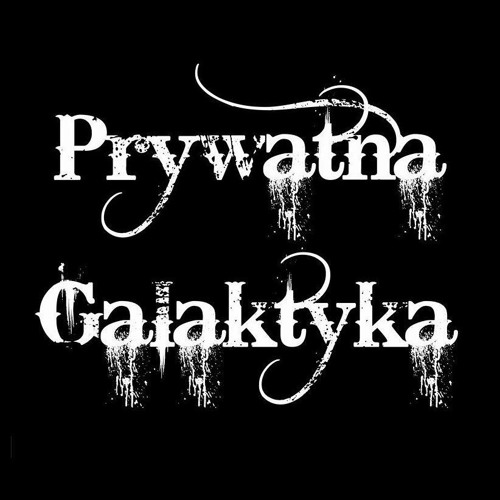 Prywatna Galaktyka's avatar