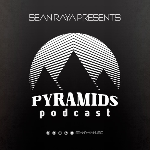 Pyramids Podcast #001 - Sean Raya