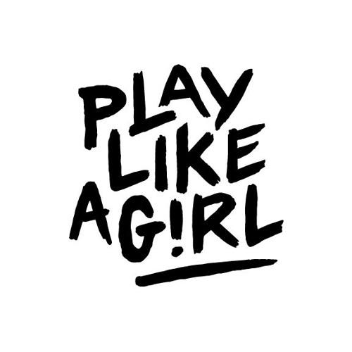 Play Like A Girl!'s avatar