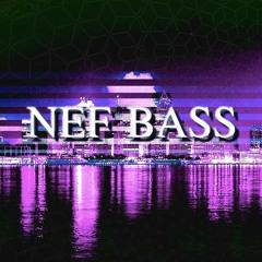 Nef Bass