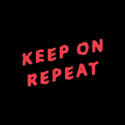 Keep On Repeat's avatar