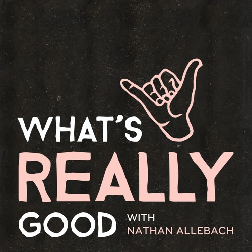 What's Really Good with Nathan Allebach's avatar