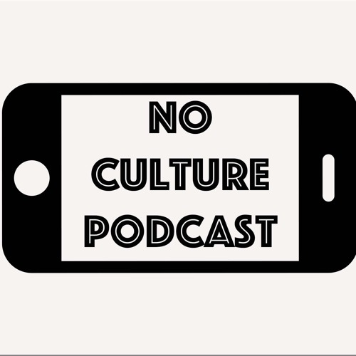 The No Culture Podcast's avatar