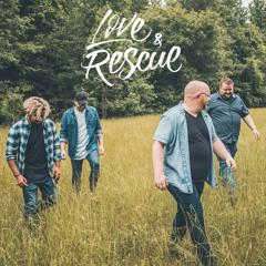 Love & Rescue