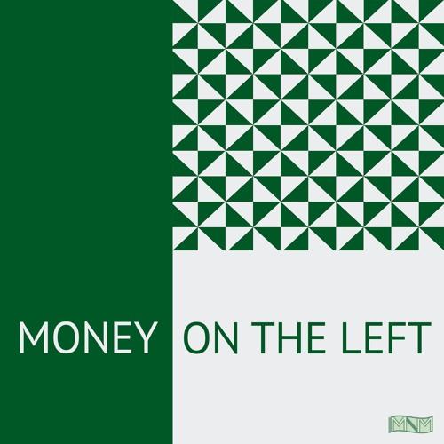 Money on the Left's avatar