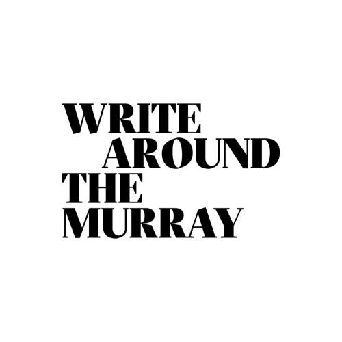 Write Around the Murray's avatar