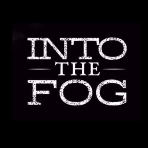 Into The Fog's avatar