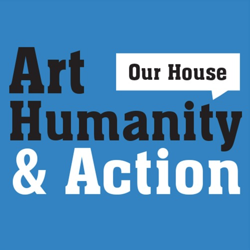 OUR HOUSE by Art, Humanity & Action's avatar