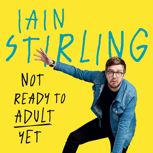 Iain Stirling - Not Ready to Adult Yet's avatar