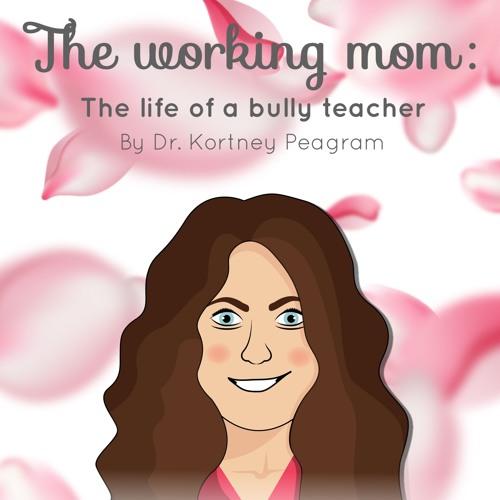 The Working Mom: Life of a Bully Teacher's avatar