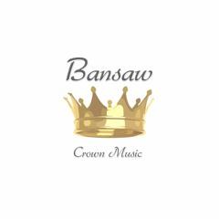 Bansaw Crown
