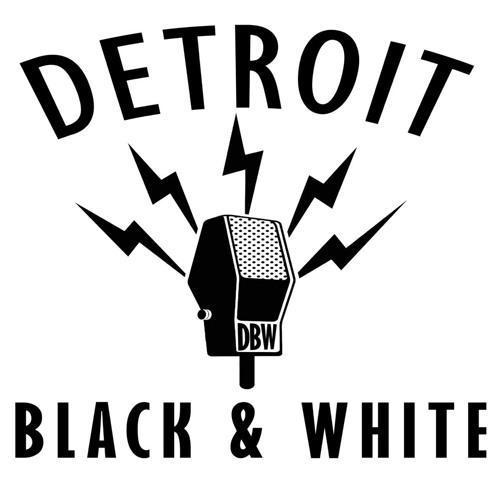 Detroit Black and White Radio's avatar