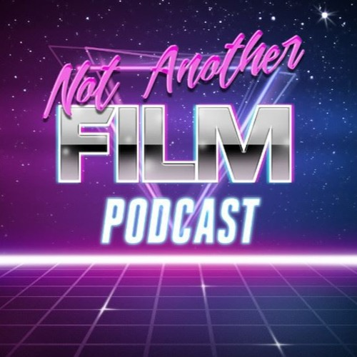 Not Another Film Podcast's avatar