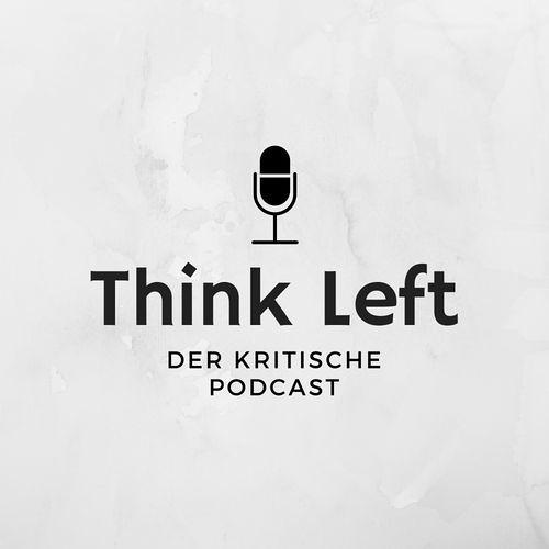 Think Left Episode 3 - Cannabispolitik mit Max Plenert
