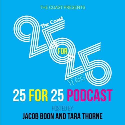 The Coast 25 FOR 25 PODCAST's avatar