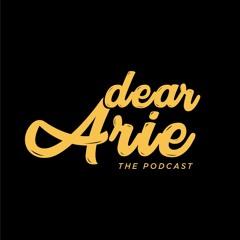 Dear Arie the Podcast