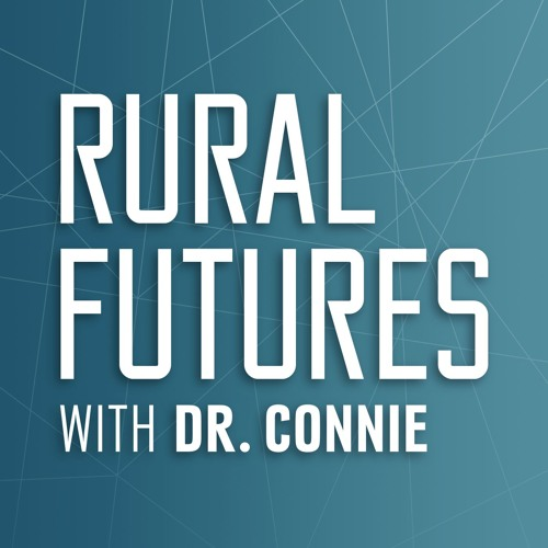 Rural Futures with Dr. Connie's avatar