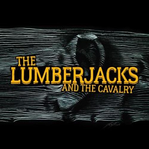 The Lumberjacks And The Cavalry's avatar