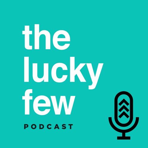the lucky few Podcast's avatar