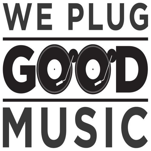 We Plug G00D Music's avatar