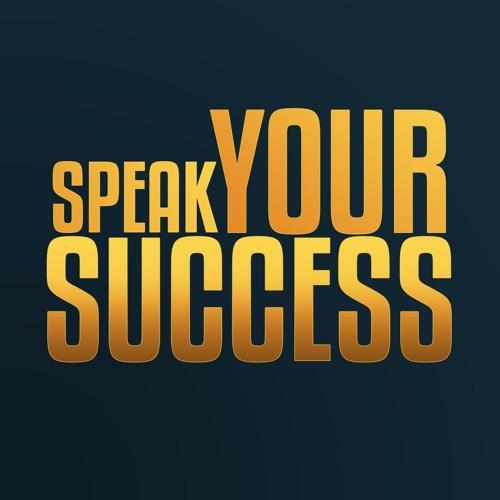 Speak Your Success Podcast's avatar