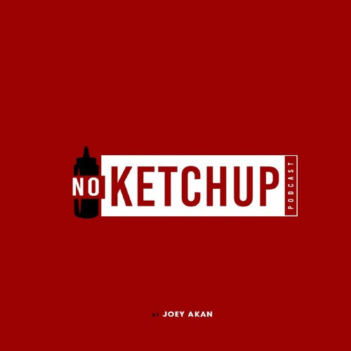 No Ketchup Podcast's avatar