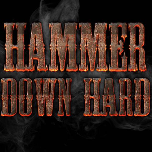 HAMMER DOWN HARD's avatar