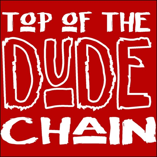 Top of the Dude Chain's avatar