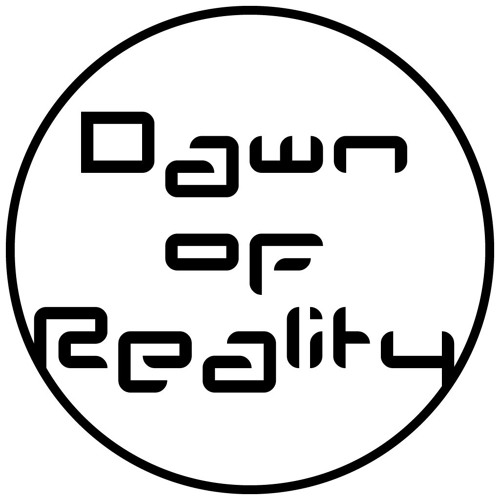 Born Into This - Dawn Of Reality