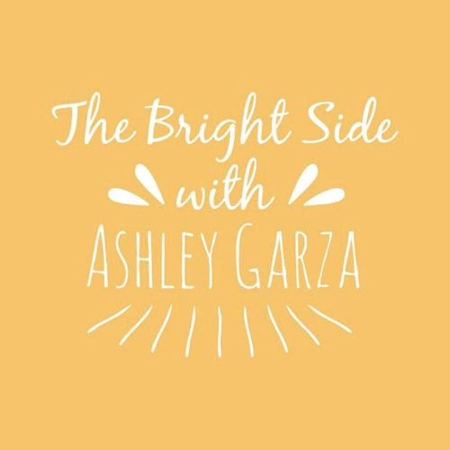The Bright Side with Ashley Garza's avatar