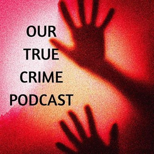 Our True Crime Podcast's avatar