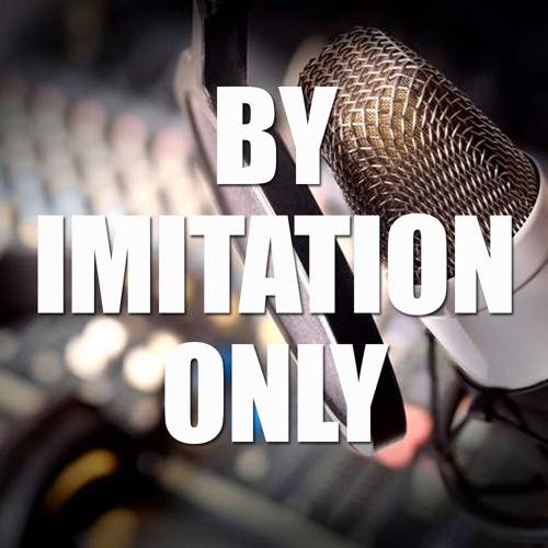 By Imitation Only podcast's avatar