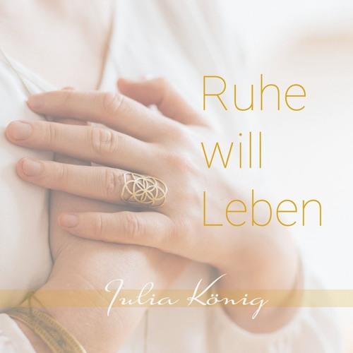 Ruhe will Leben | Julia König's avatar