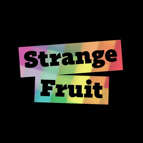 StrangeFruitPod's avatar