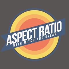 The Aspect Ratio Podcast