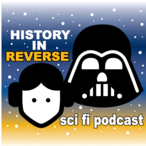 History in Reverse SciFi Podcast's avatar