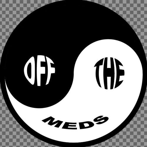 Off The Meds's avatar