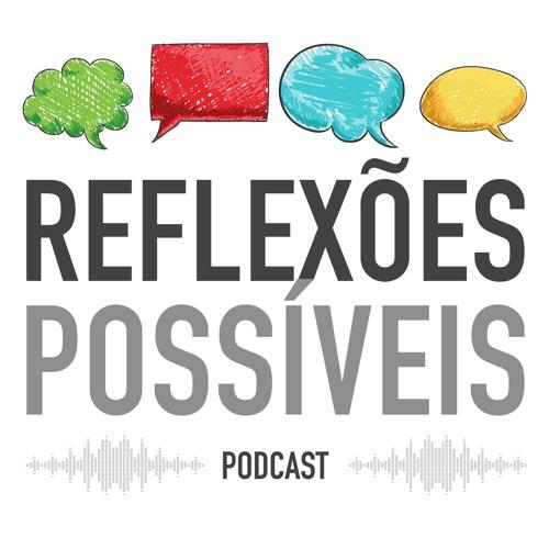 Podcast Reflexões Possíveis's avatar