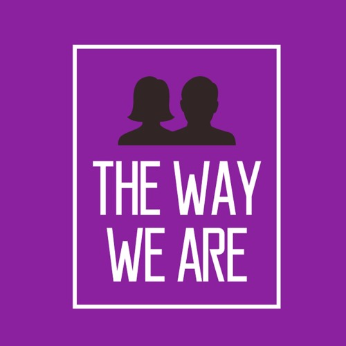 The Way We Are Podcast's avatar
