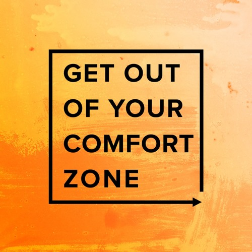Get Out of Your Comfort Zone Podcast's avatar