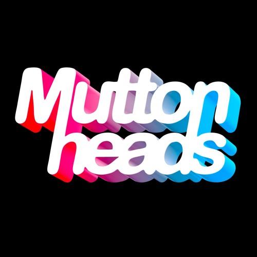 Muttonheads's avatar